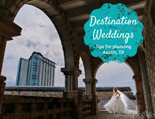 Tips for planning your destination wedding in Austin