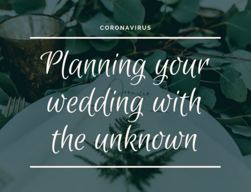 Wedding Planning with the unknown of Coronavirus